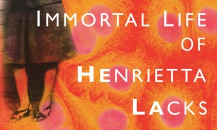 The Immortal Life Of Henrietta Lacks: A Book Review