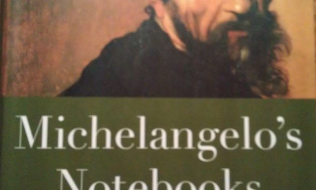 Michelangelo's Notebooks by Carolyn Vaughan: A Book Review